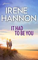 https://www.amazon.com/Had-Be-You-Irene-Hannon-ebook/dp/B076ZPMQJ3
