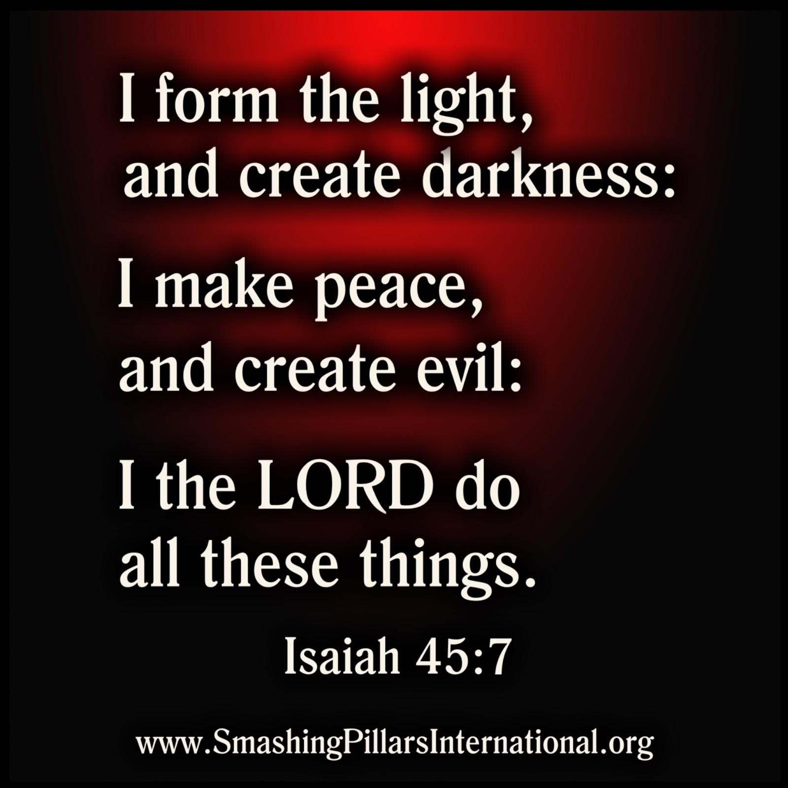 Smashing Pillars International : Does God create evil?