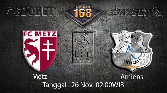 PREDIKSIBOLA - PREDIKSI TARUHAN BOLA METZ VS AMIENS 26 NOVEMBER 2017 (LIGUE 1)