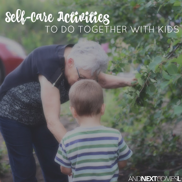 50 self-care activities you can do together with your kids from And Next Comes L
