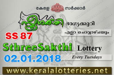 Kerala Lottery Results  2-Jan-2018 Sthree Sakthi SS-87 www.keralalotteries.net