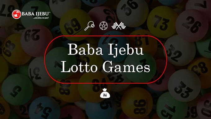 A List of Baba Ijebu Games