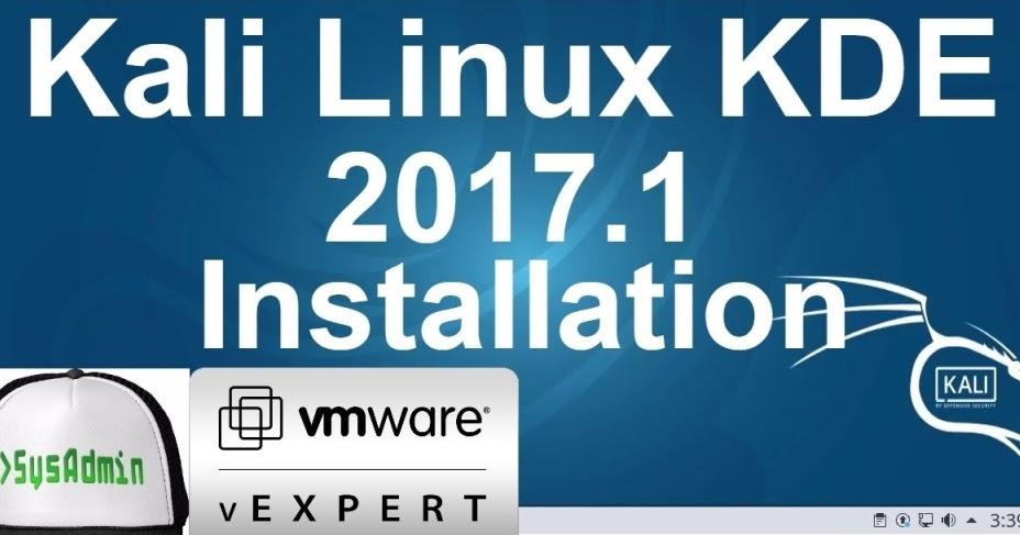 Kali Linux 2017.1 KDE Plasma Installation on VMware Workstation