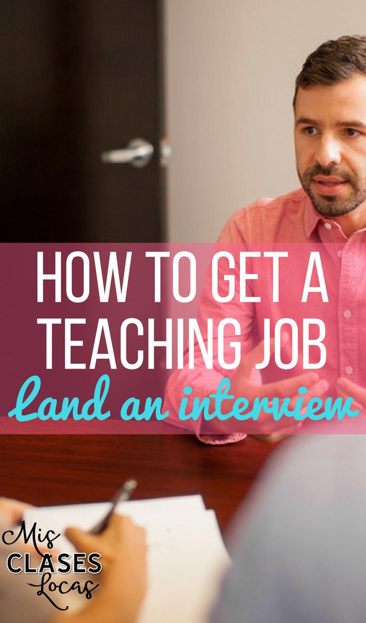 How to get a Teaching Job - Land an Interview