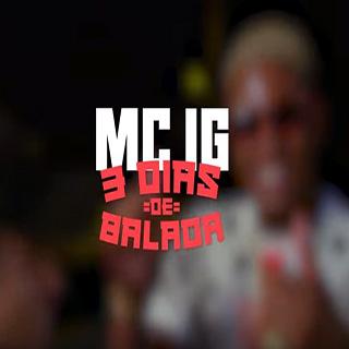 Baixar N3 Dias de Balada MC IG Mp3 Gratis