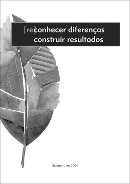 (Re)conhecer Diferenças, Construir Resultados