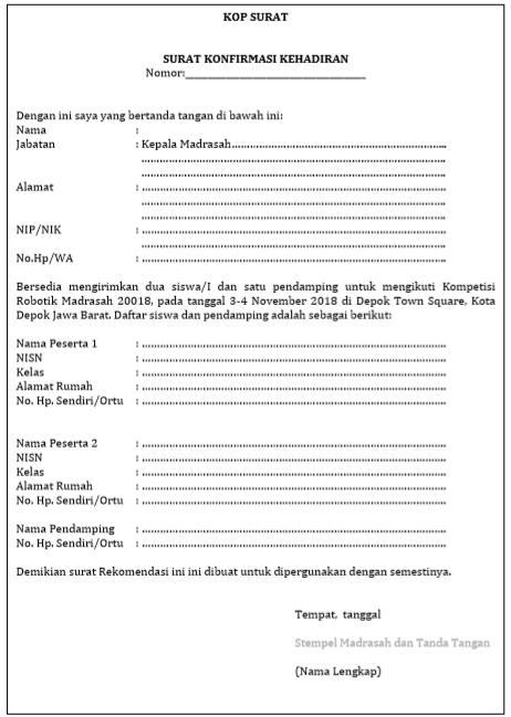 - Surat Konfirmasi kehadiran dalam Lomba Robotik Madrasah 2018