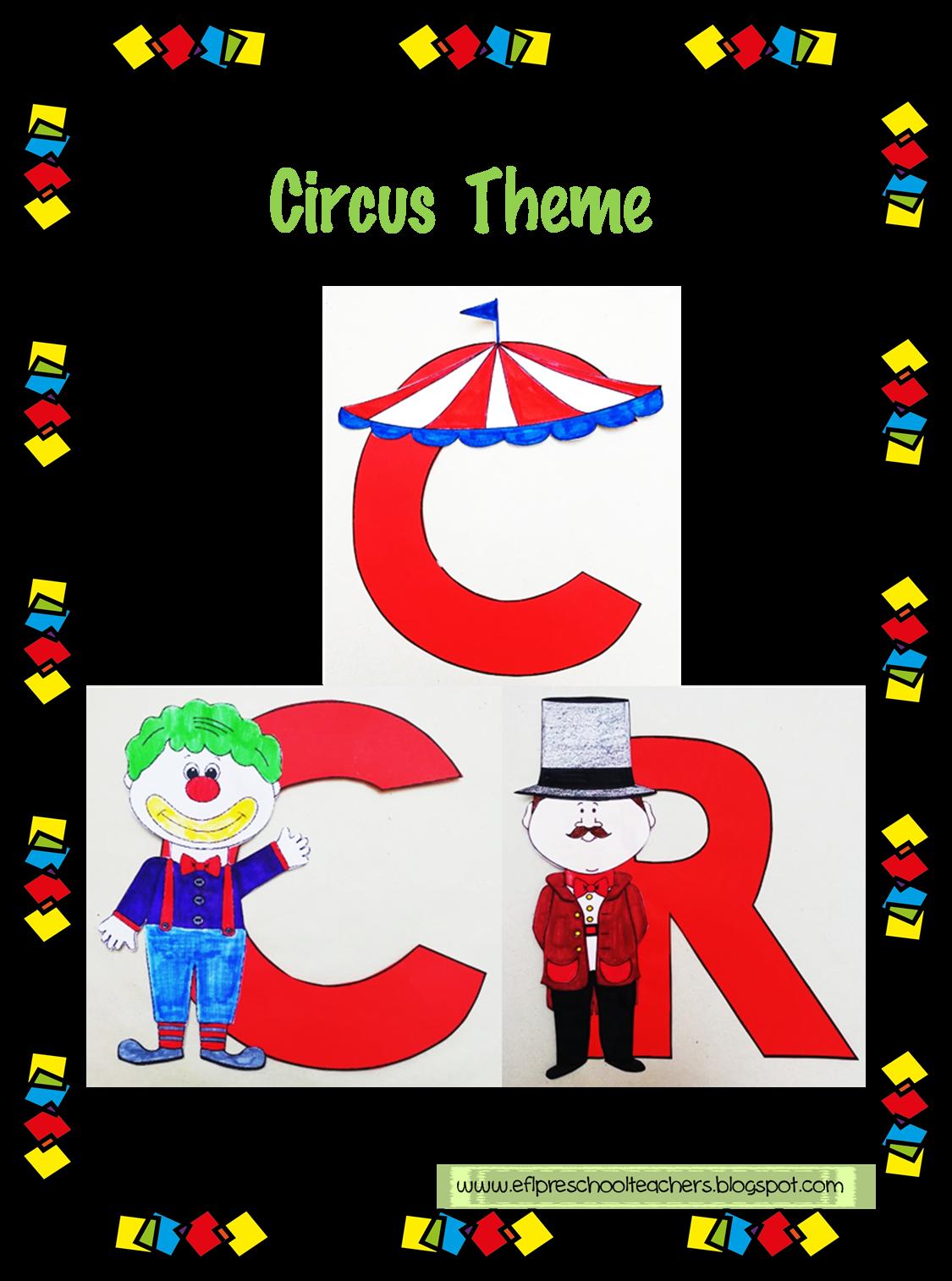 Esl Efl Preschool Teachers Circus Theme For Ell
