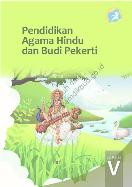Download Buku Siswa Kurikulum 2013 SD Kelas 5 Mata Pelajaran Pendidikan Agama Hindu dan Budi Pekerti