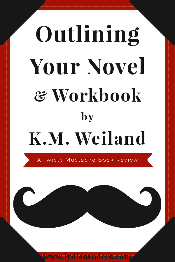 Review of the Outlining Your Novel Digital Box Set by K.M. Weiland | Lydia Sanders #TwistyMustacheReviews