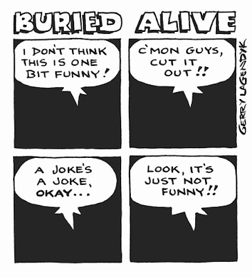 buried alive, gallows humor