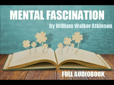 Mental Fascination Audiobook by William Walker Atkinson
