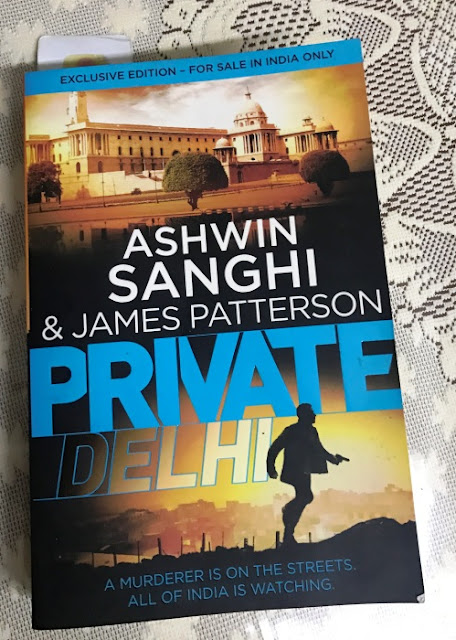 Private Delhi By Ashwin Sanghi and James Patterson