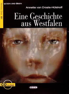 """""""Eine geschichte aus westfalen"""" - Annette von Droste-Hülshoff"""