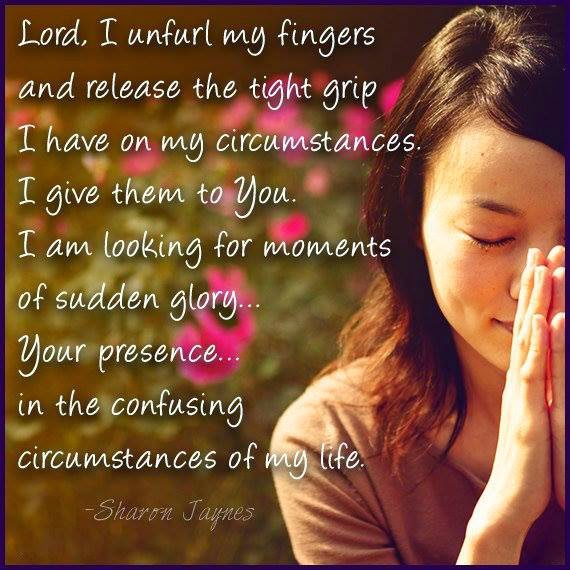 """Dear Lord"" circumstances, moments, glory, presence, confusion, life,"