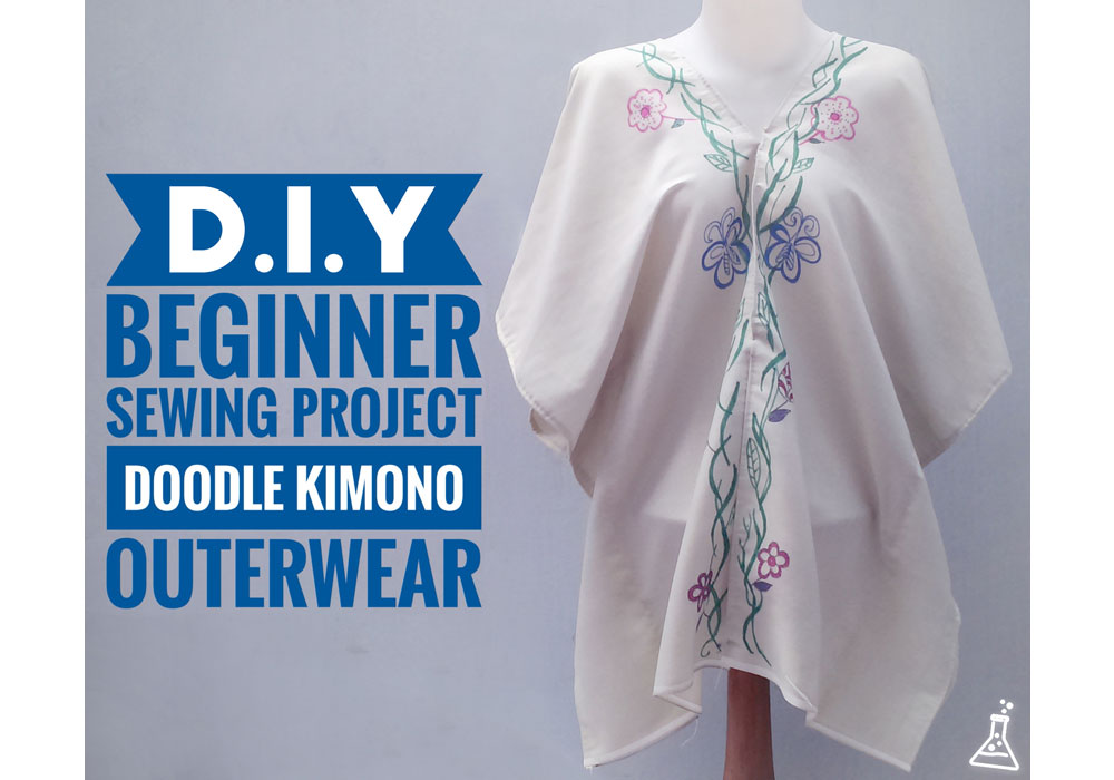 DIY Beginner Sewing Project: Doodle Kimono Outerwear Event Blogger Bersama Brother, Stabilo, Marlo Kitchen, dan Kriya Indonesia