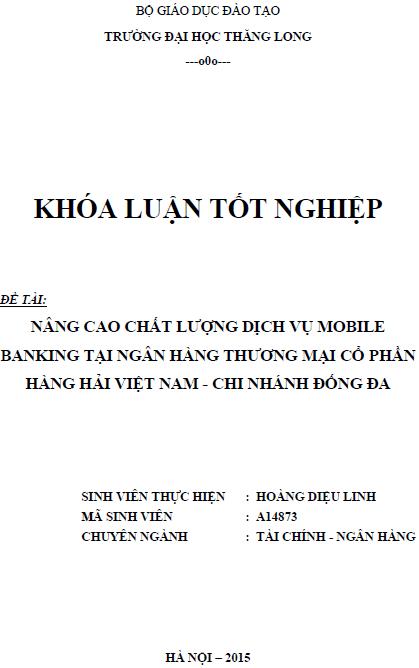 Nâng cao chất lượng dịch vụ Moble Bankinh tại Ngân hàng Thương mại Cổ phần Hàng hải Việt Nam Chi nhánh Đống Đa