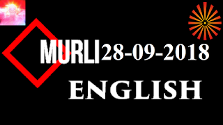 Brahma Kumaris Murli 28 September 2018 (ENGLISH)