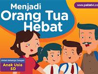 Buku Menjadi Orang Tua Hebat untuk Keluarga Anak Usia Sekolah Dasar