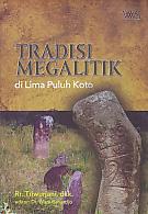 Judul Buku : Tradisi Megalitik di Lima Puluh Koto