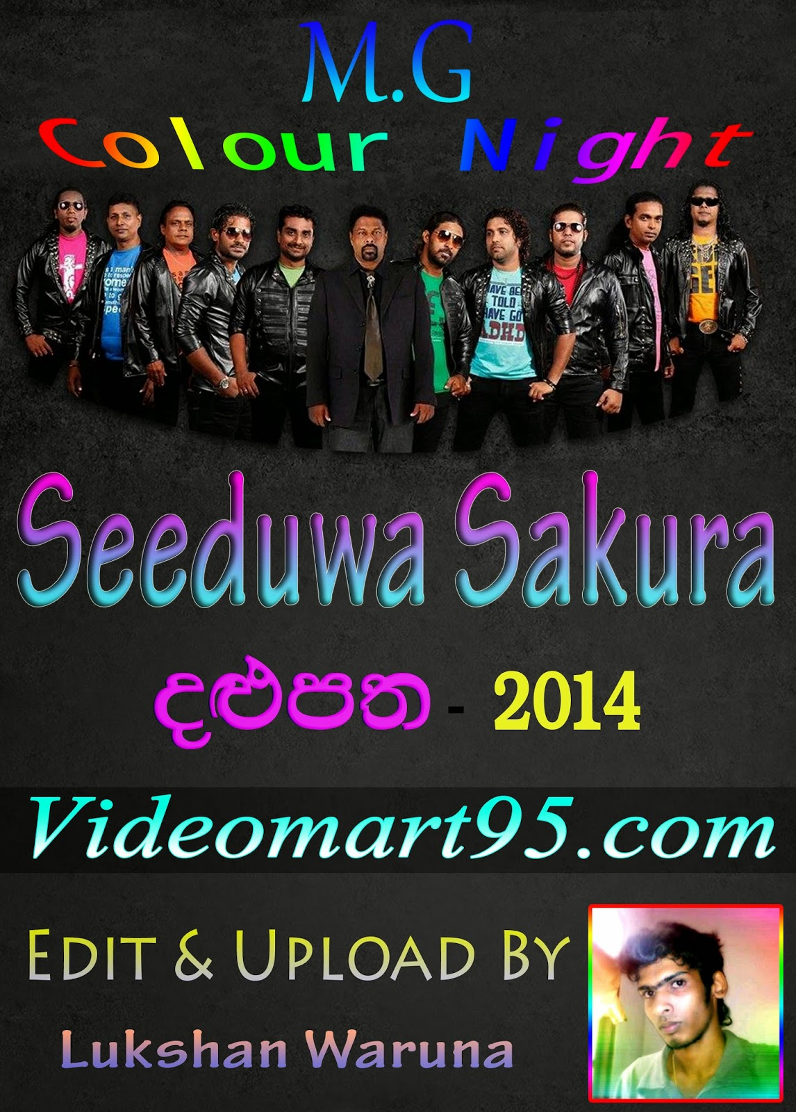SEEDUWA SAKURA LIVE IN DALUPATHA 2014