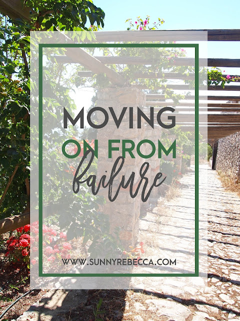 Moving on from Failure | Sunny Rebecca