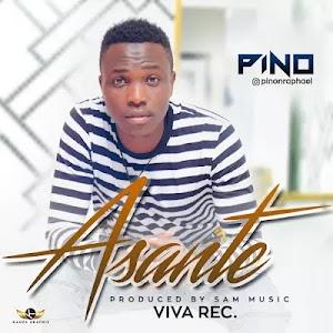 Download Audio   Pino - Asante