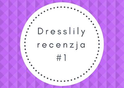 Dresslily, recenzja #1