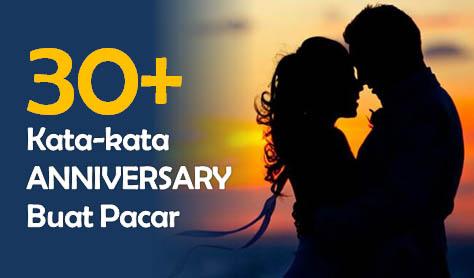 30 Kata Kata Anniversary Buat Pacar Tersayang Romantis