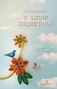 http://livrosvamosdevoralos.blogspot.com.br/2017/02/resenha-o-amor-imperfeito.html