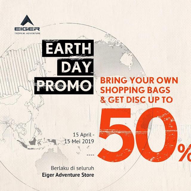 #EIGER - #Promo Diskon Hingga 50% Peringatan Hari Bumi di EAS (s.d 15 Mei 2019)