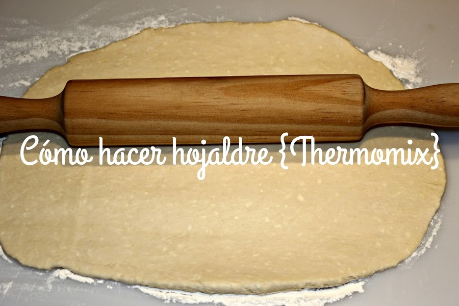 HOJALDRE RÁPIDO {THERMOMIX}