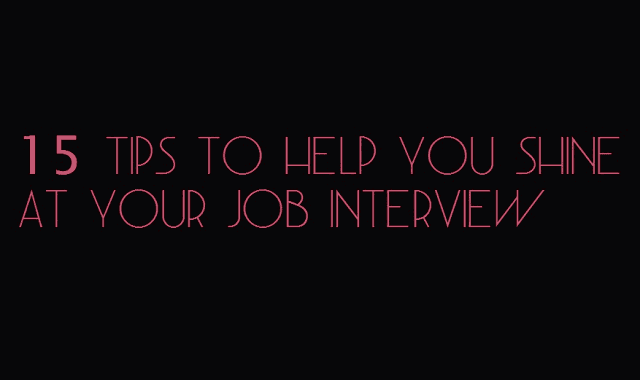 Image: 15 Tips to Help You Shine At Your Job Interview