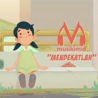 Lirik Lagu Musikimia - Mendekatlah