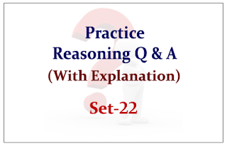 Practice Reasoning Questions (with explanation) for Upcoming IBPS RRB/PO Exams 2015 Set-22