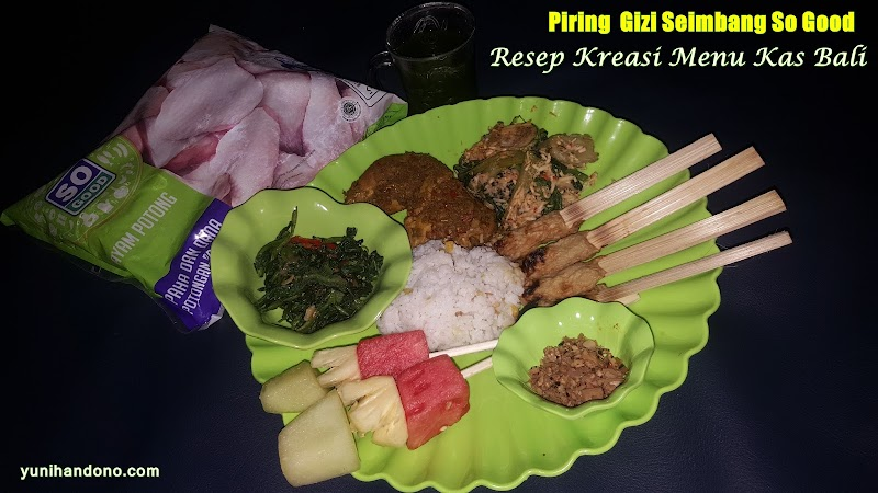 Piring Gizi Seimbang So Good - Resep Kreasi Menu Khas Bali