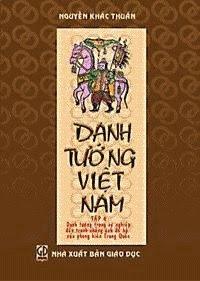 Danh Tướng Việt Nam: Tập 4 - Nguyễn Khắc Thuần