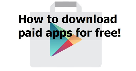 How to download paid apps from play store for free!