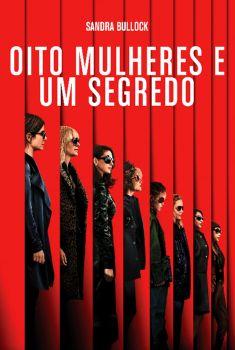Oito Mulheres e um Segredo Torrent – BluRay 720p/1080p Dual Áudio