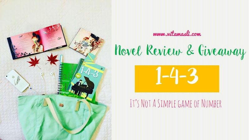 Novel Review & Giveaway : 1-4-3, It's Not A Simple Game of Number