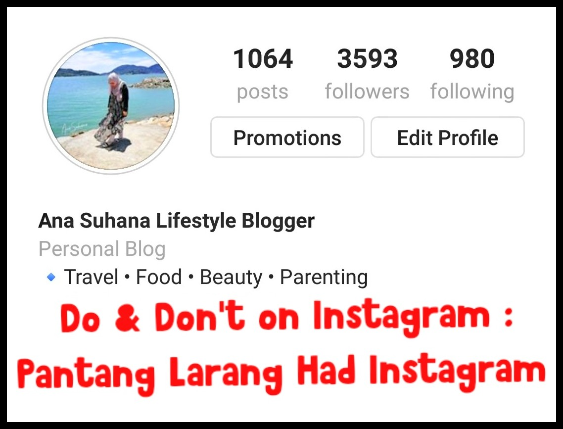 Do and Don't On Instagram - Pantang Larang Had Instagram