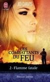 http://lachroniquedespassions.blogspot.fr/2013/12/les-combattants-du-feu-tome-2-flamme.html#