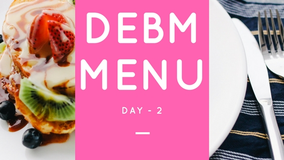 Menu DEBM Diet Enak Bahagia Menyenangkan Hari Ke-2