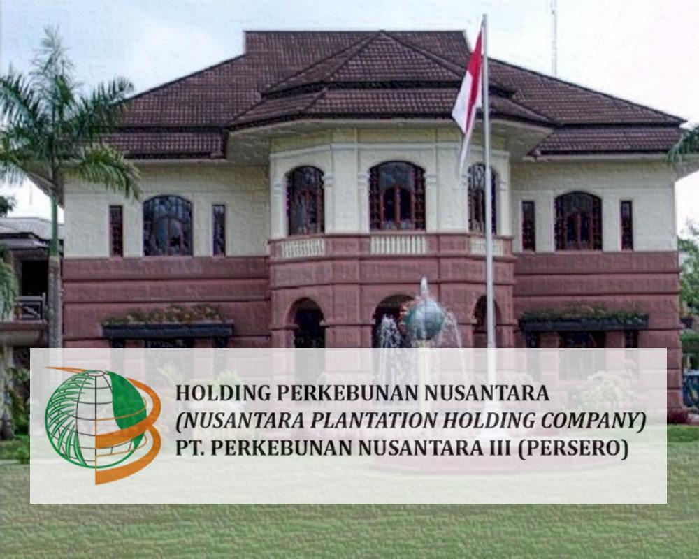 Lowongan Kerja BUMN PT. Perkebunan Nusantara III (Persero)