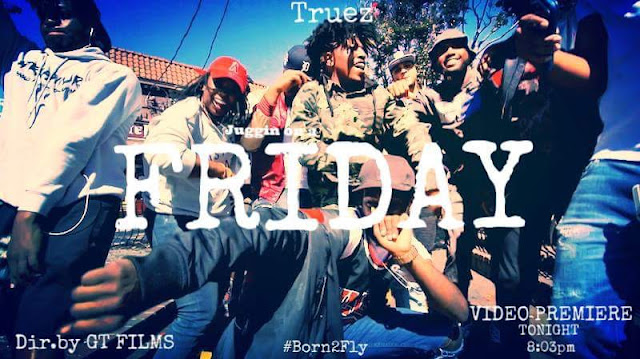 Truez, juggin, Friday, Truez rapper, Truez music, music, rap, rapper, hiphop, videos, Video of the Week, chicago hiphop, chicago hiphop blog,