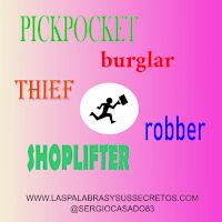 Diferencias entre burglar, thief, robber, pickpocket y shoplifter, inglés, aprender inglés, palabras confusas, confusing words