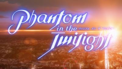 Phantom in the Twilight Subtitle Indonesia [Batch]