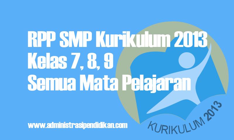 RPP SMP Kurikulum 2013 kelas 7, 8, 9