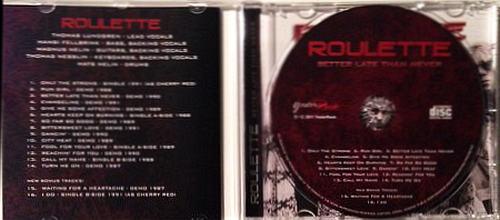 ROULETTE - Better Late Than Never [YesterRock Remaster] disc