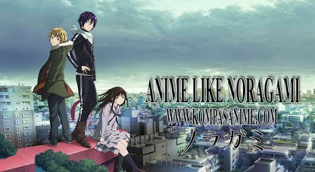 12 Anime Mirip Noragami [ Rekomendasi Terbaik ]